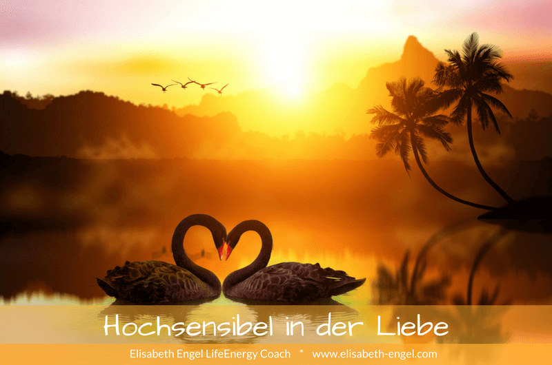 Hochsensibel in der Liebe