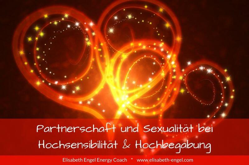 Partnerschaft und Sexualität bei Hochsensibilität und Hochbegabung