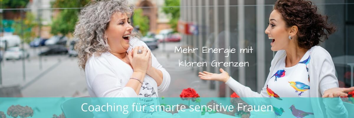Hochsensibel Grenzen setzen-Elisabeth Engel Energy Coach für Hochsensibilität und Hochbegabung