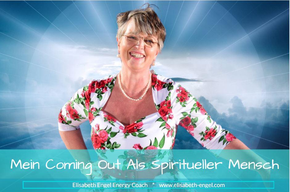 Mein Coming Out als Spiritueller Mensch